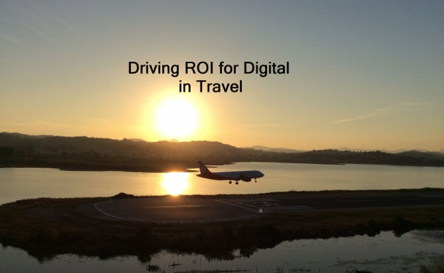 Driving ROI for Digital in Travel